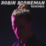 robin-borneman-remember